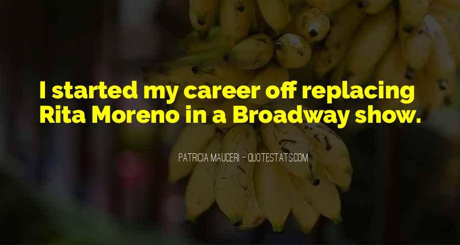 Quotes About Broadway Shows #1699851