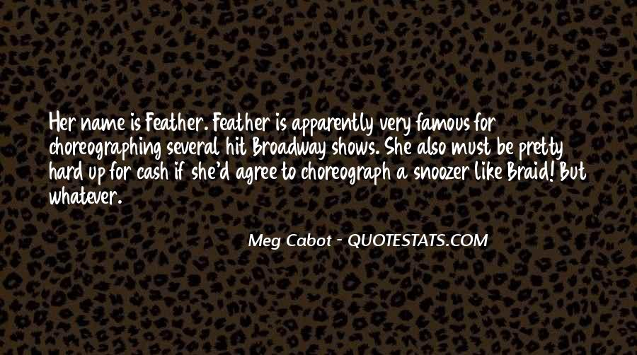 Quotes About Broadway Shows #1755524