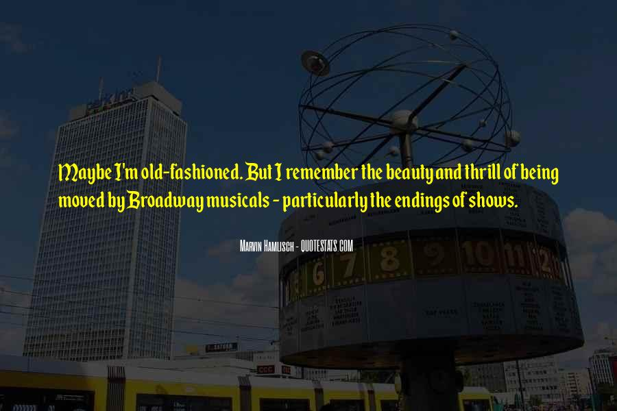Quotes About Broadway Shows #347837