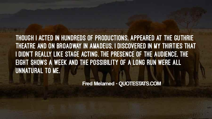 Quotes About Broadway Shows #444938
