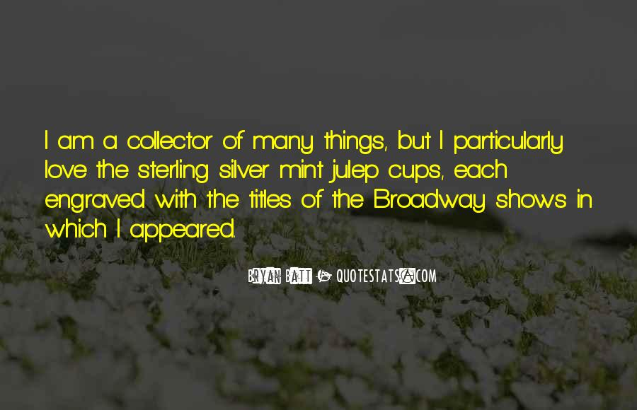Quotes About Broadway Shows #550453
