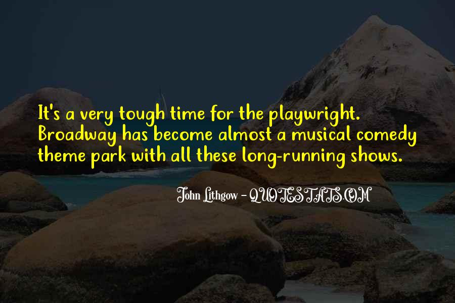 Quotes About Broadway Shows #685833