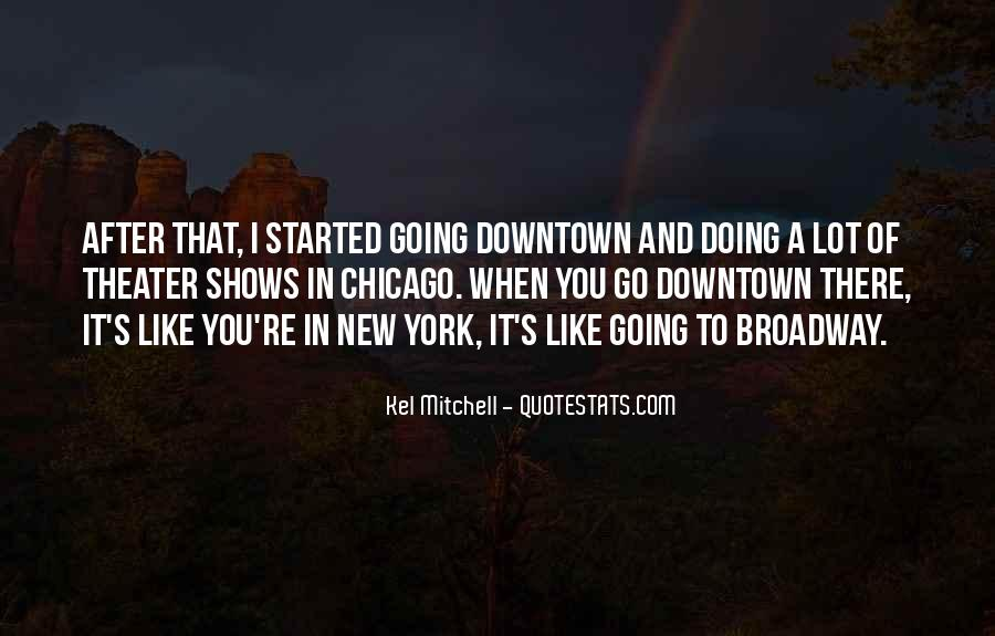 Quotes About Broadway Shows #773852