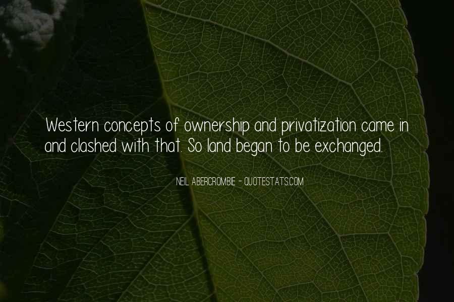 Quotes About Ownership Of Land #1842997