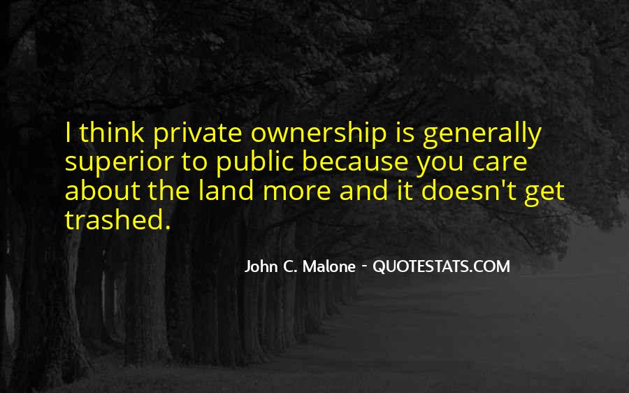 Quotes About Ownership Of Land #397240