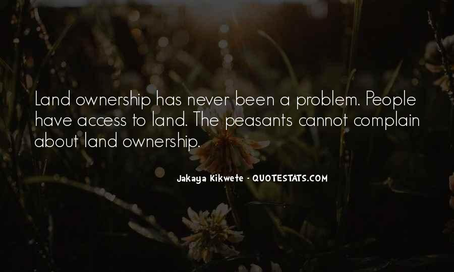 Quotes About Ownership Of Land #816001