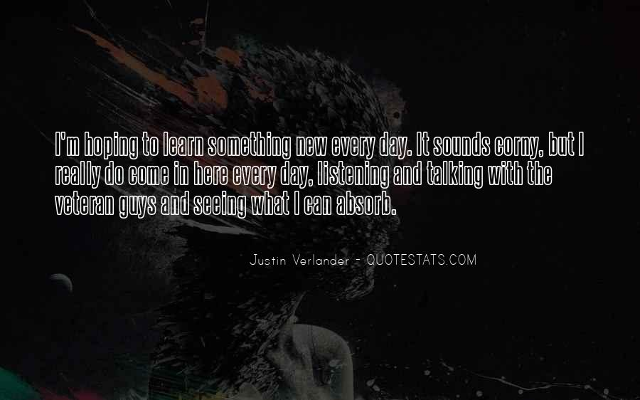 Quotes About Seeing A New Day #1393636