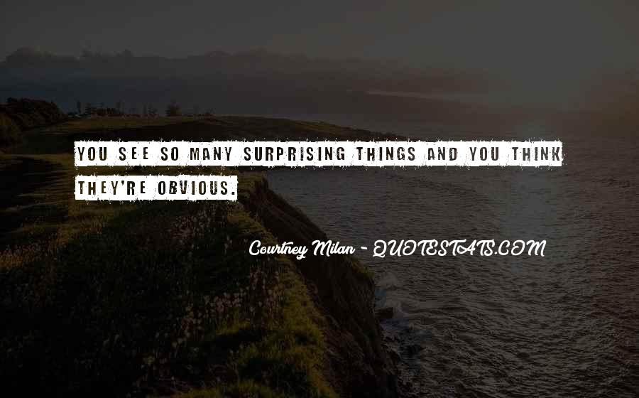 Quotes About Obvious Things #1030500