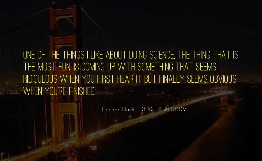 Quotes About Obvious Things #109155