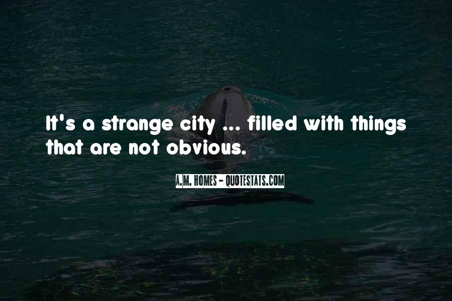 Quotes About Obvious Things #1147332