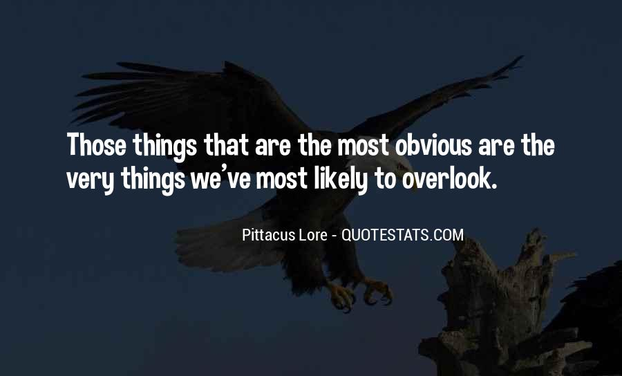 Quotes About Obvious Things #1255670