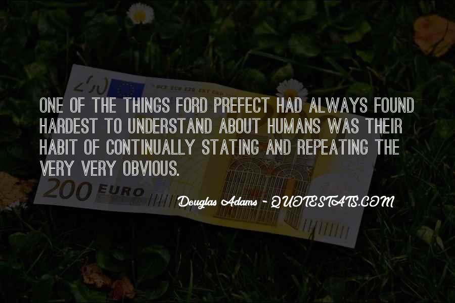 Quotes About Obvious Things #1262416