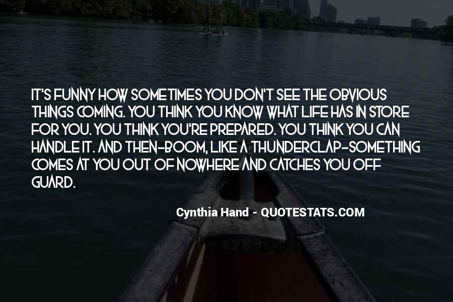 Quotes About Obvious Things #1297530