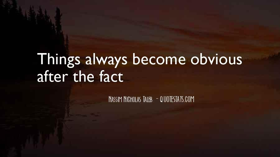 Quotes About Obvious Things #173200