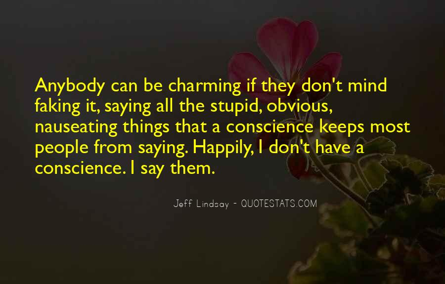 Quotes About Obvious Things #178693