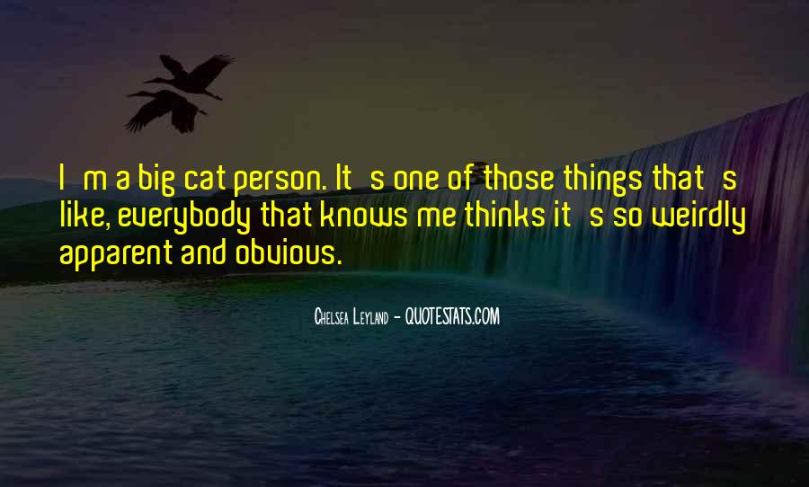 Quotes About Obvious Things #220473