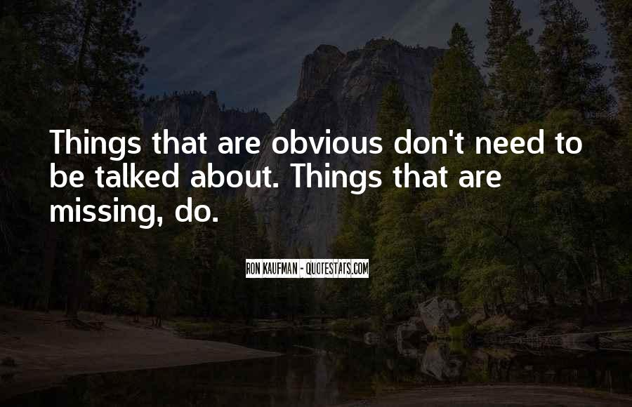 Quotes About Obvious Things #491004
