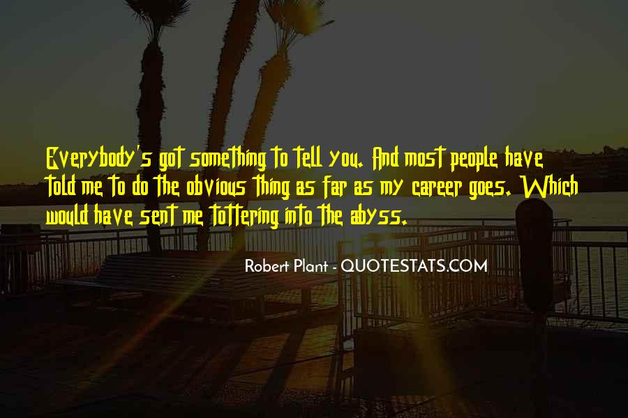 Quotes About Obvious Things #911973