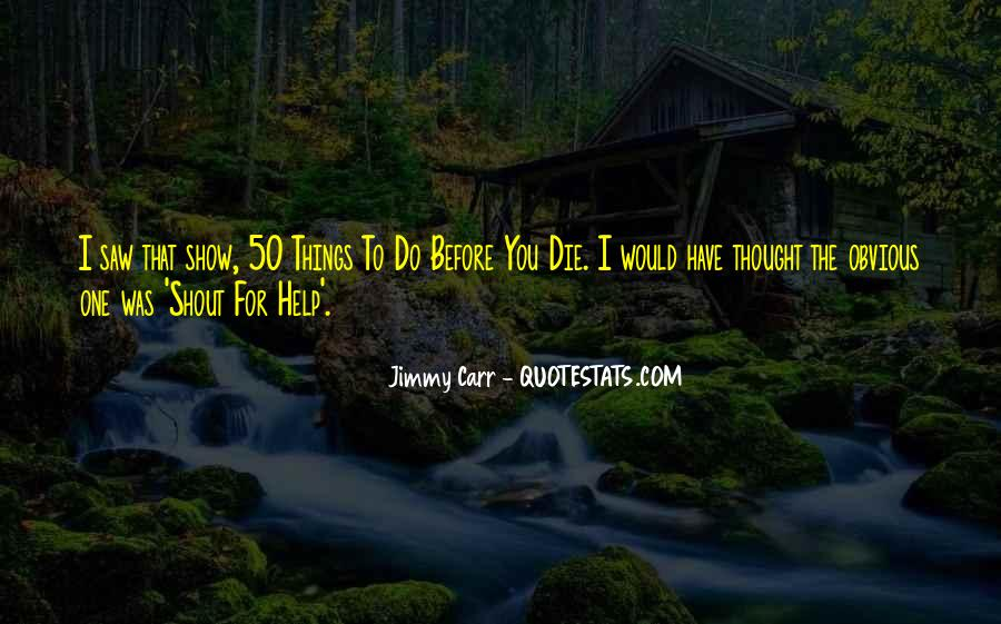 Quotes About Obvious Things #965979