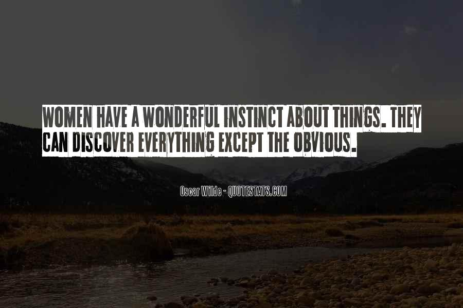 Quotes About Obvious Things #994354
