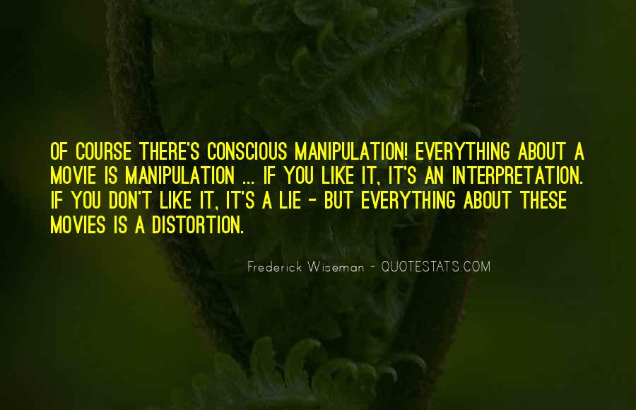 Quotes About Manipulation And Lying #1679380