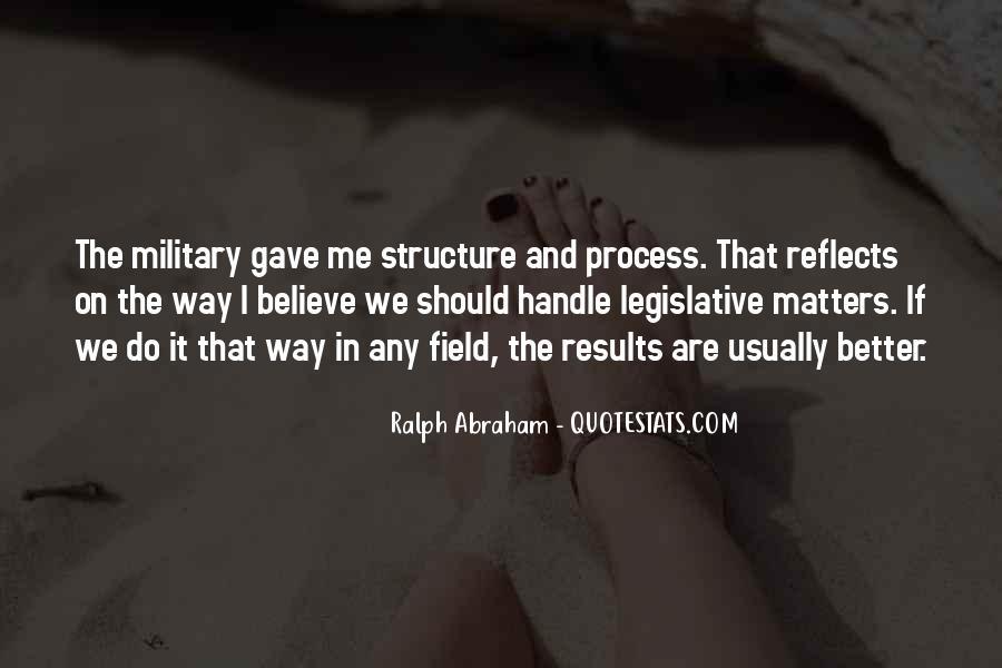Quotes About The Legislative Process #1702696