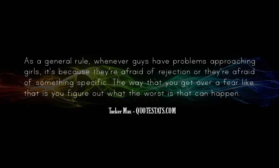 Quotes About Rejection From A Guy #346539