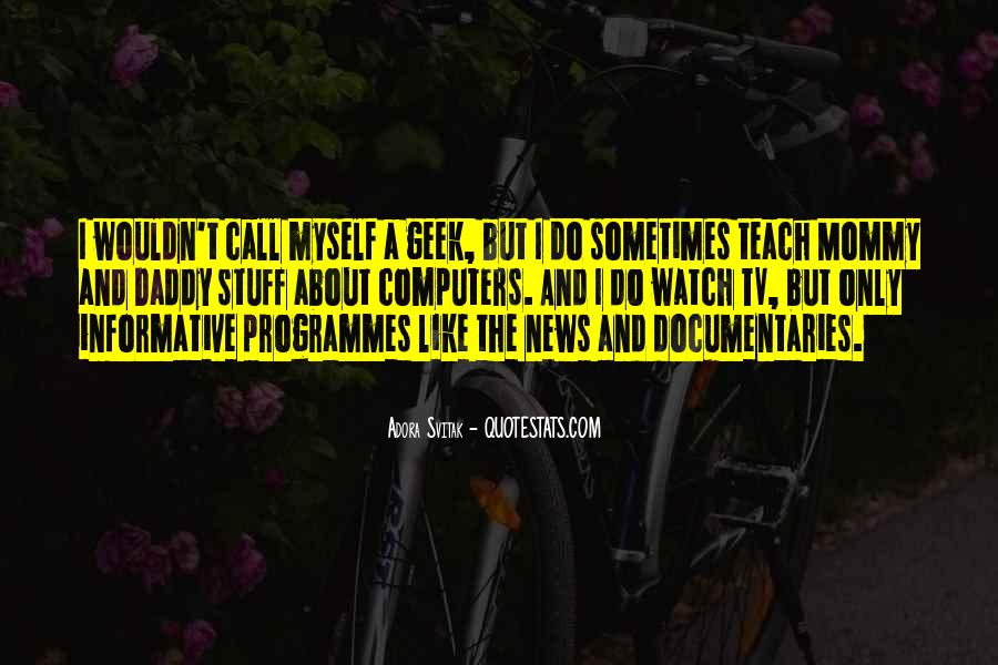 Quotes About Tv Programmes #233757