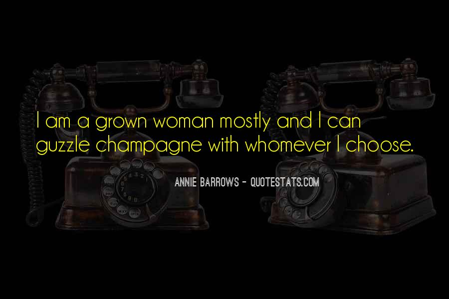 Quotes About Grown Woman #1078275