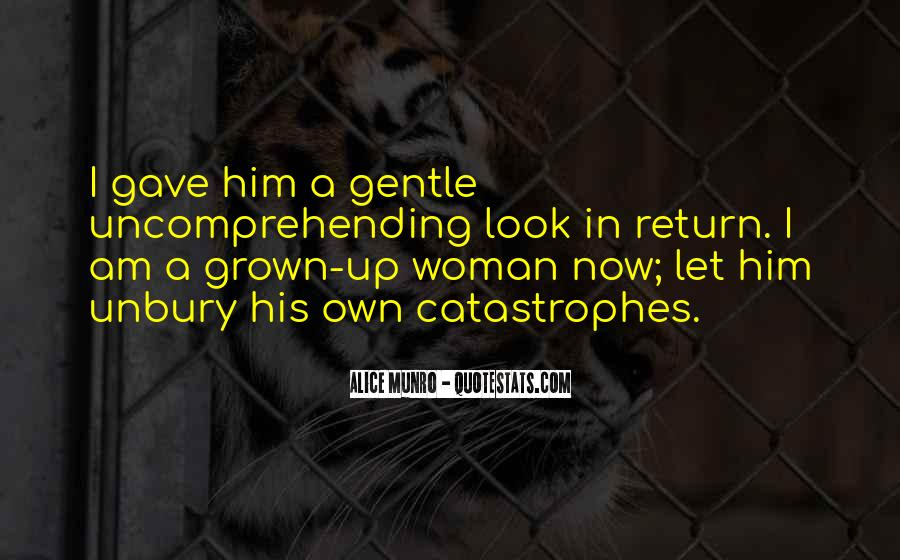 Quotes About Grown Woman #1089361