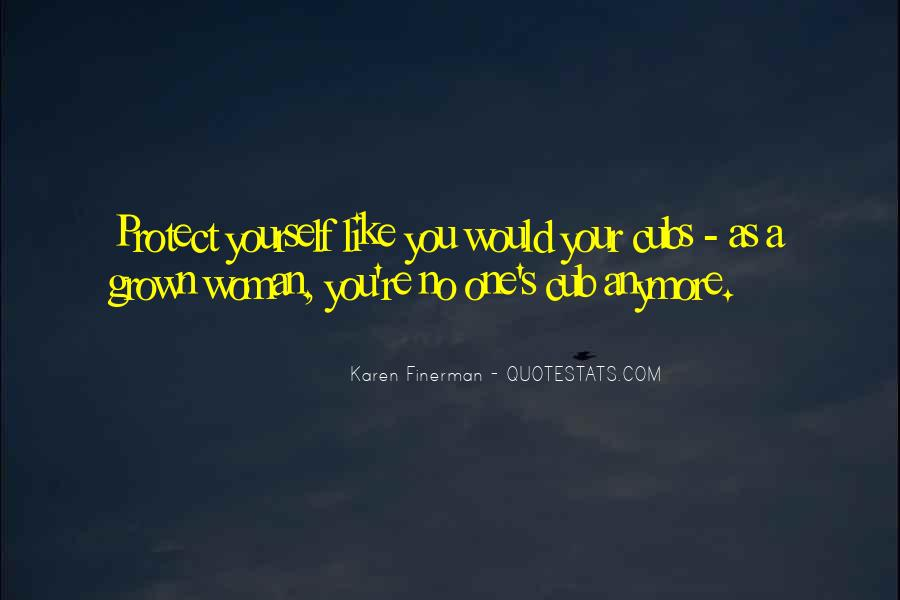 Quotes About Grown Woman #1092511