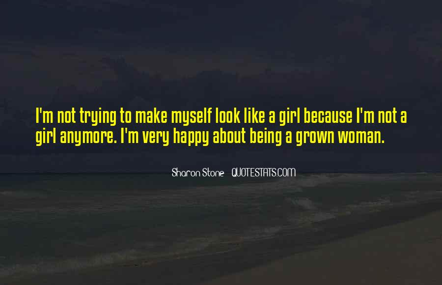 Quotes About Grown Woman #1139791