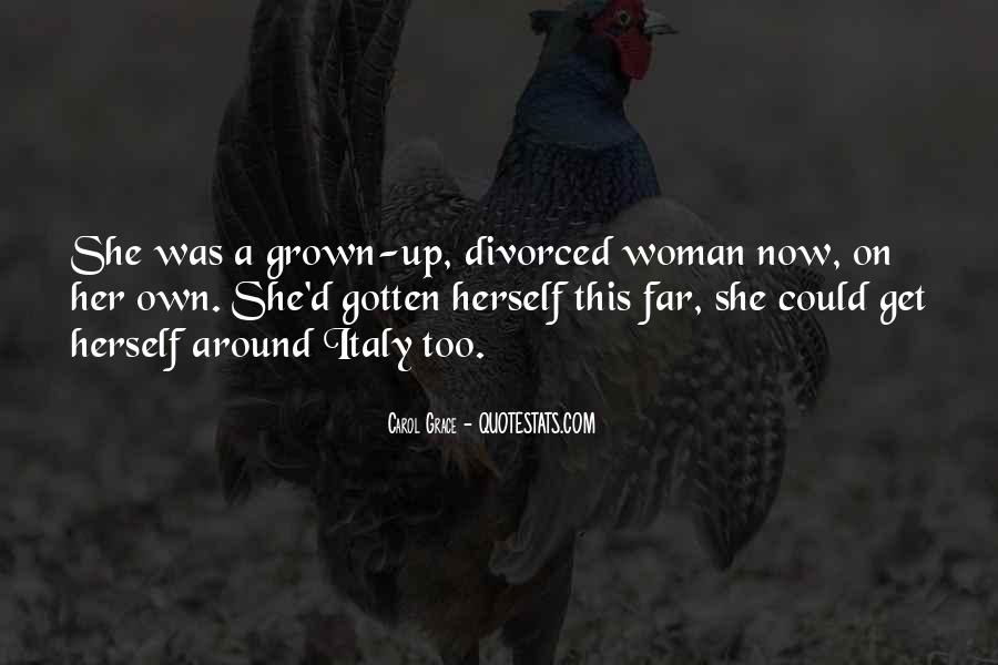 Quotes About Grown Woman #1200322