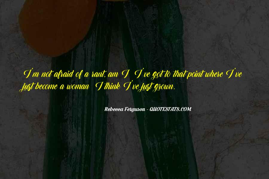 Quotes About Grown Woman #1232387