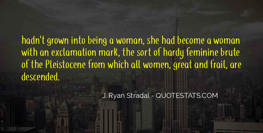 Quotes About Grown Woman #1241363