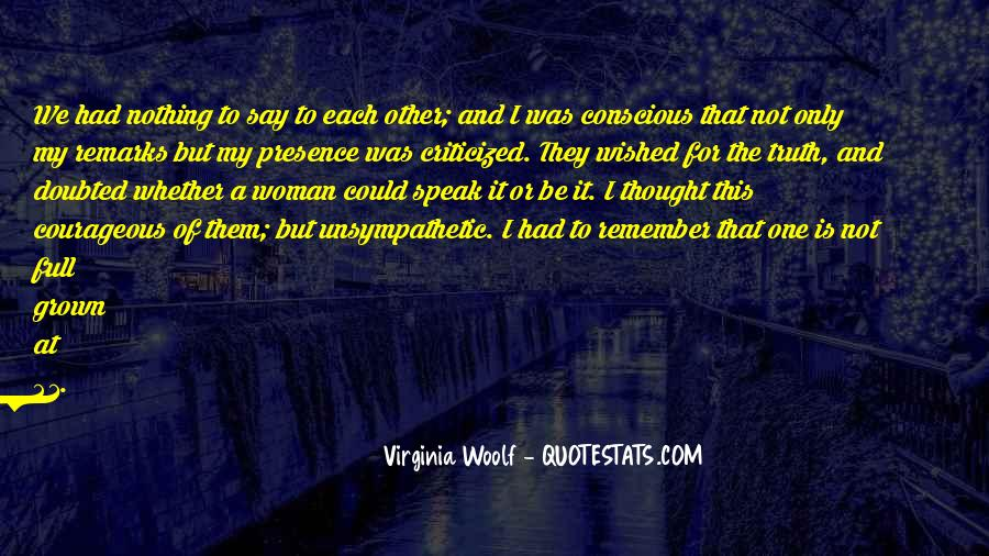 Quotes About Grown Woman #1310157