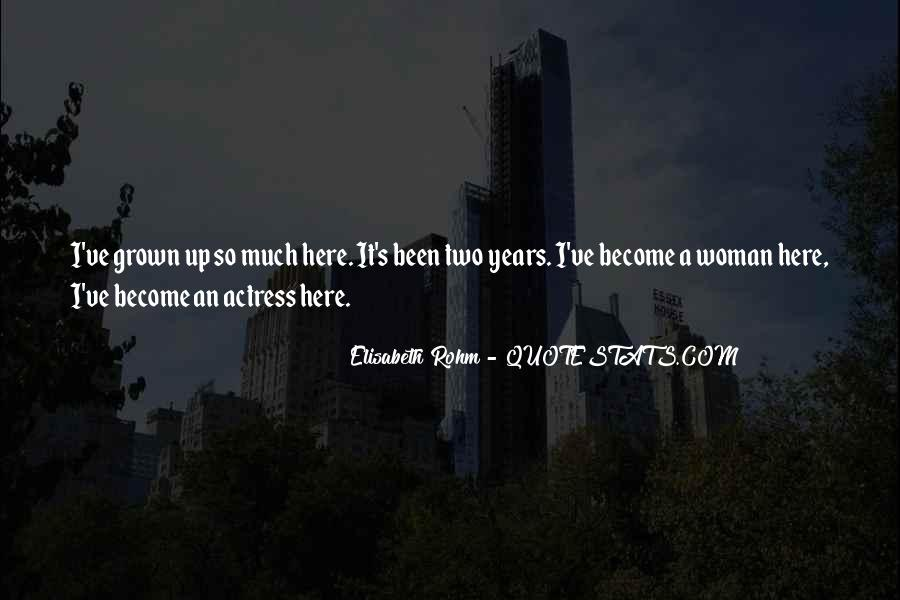 Quotes About Grown Woman #1317524