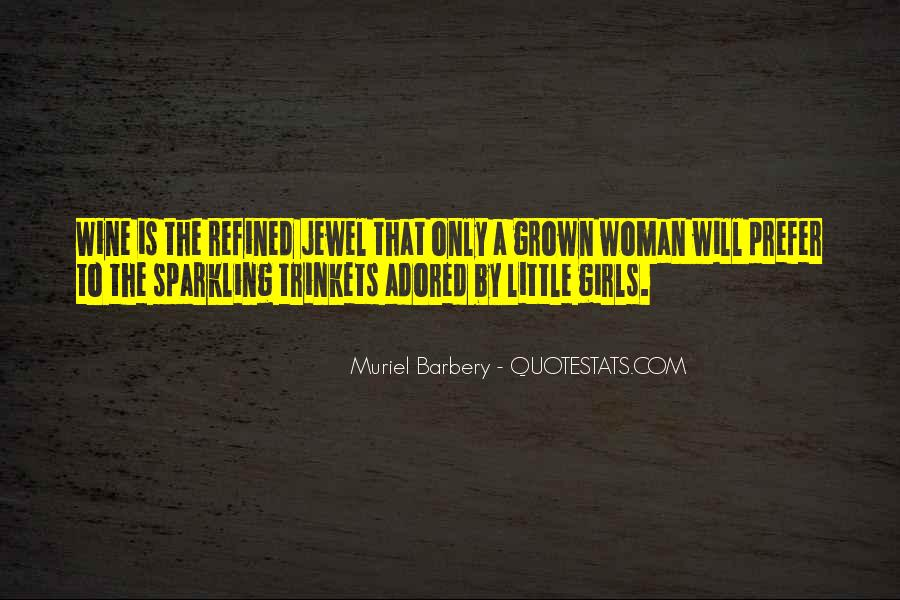 Quotes About Grown Woman #1435855