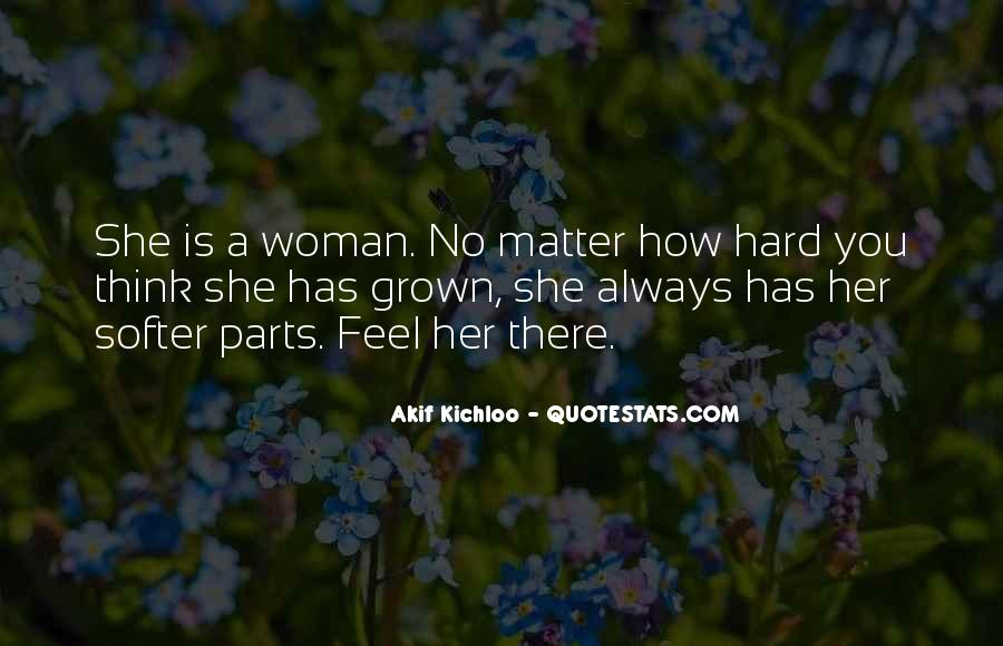 Quotes About Grown Woman #1573704