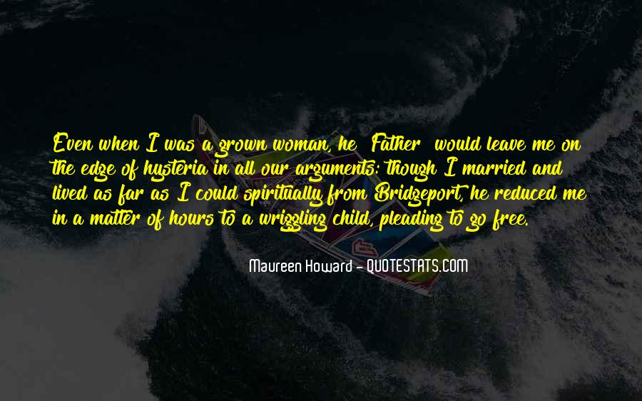 Quotes About Grown Woman #1729091