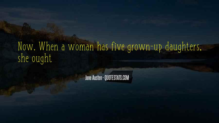 Quotes About Grown Woman #323527
