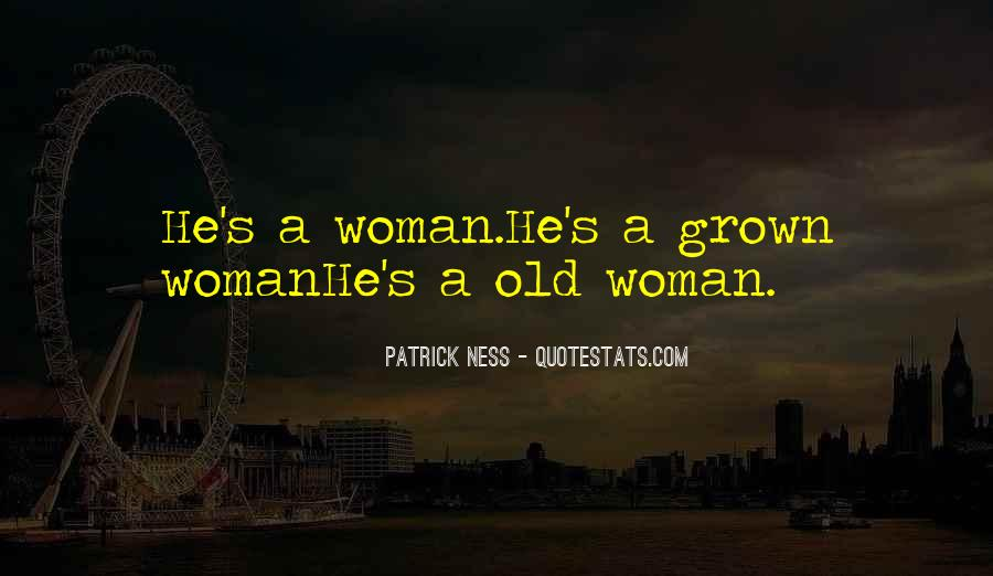 Quotes About Grown Woman #336953