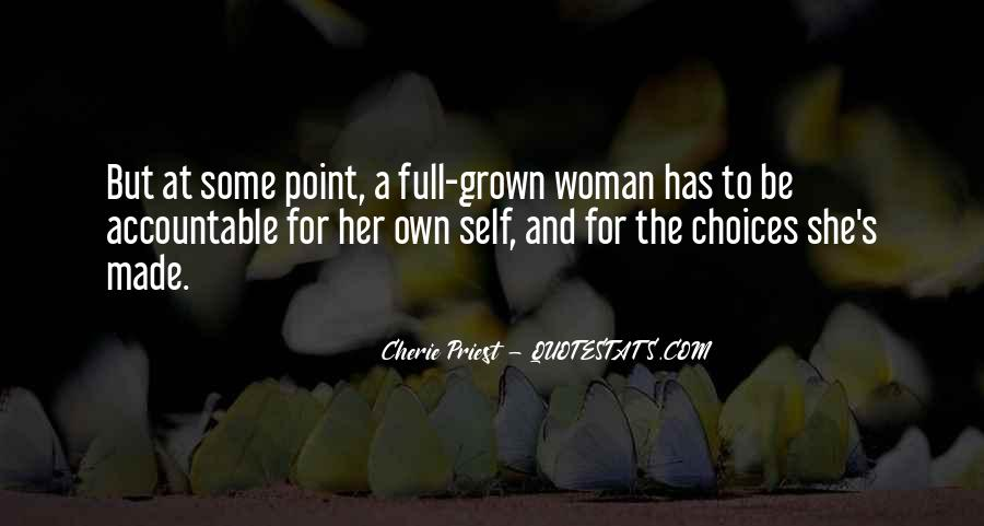 Quotes About Grown Woman #354212
