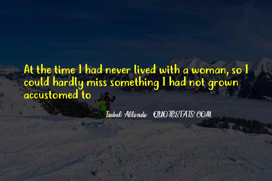 Quotes About Grown Woman #445815