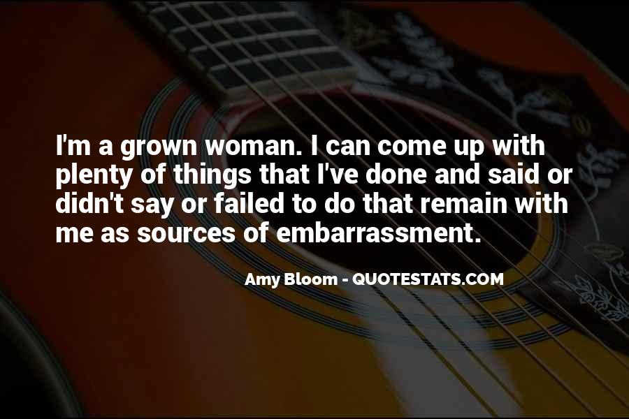 Quotes About Grown Woman #645556