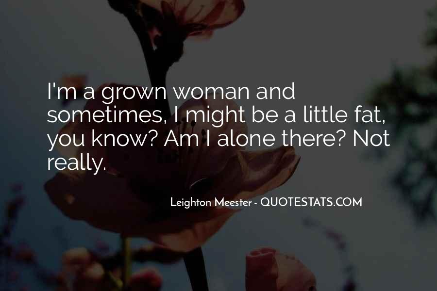 Quotes About Grown Woman #847706