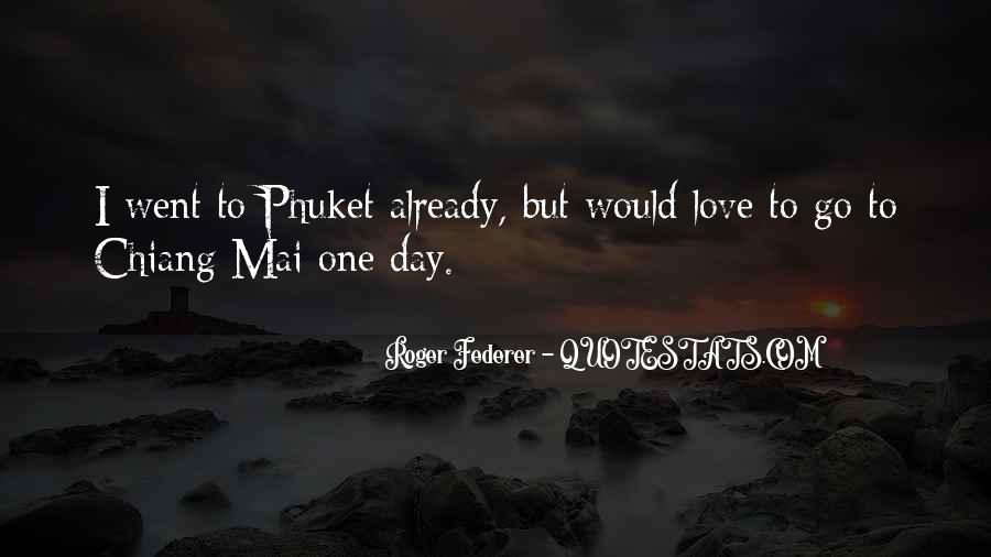 Quotes About Phuket #1624013