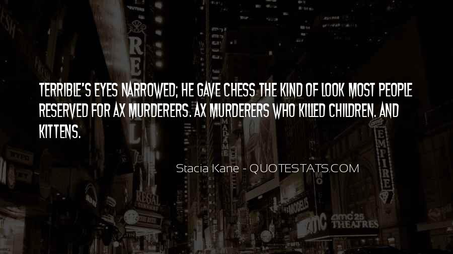 Quotes About Murderers #135939