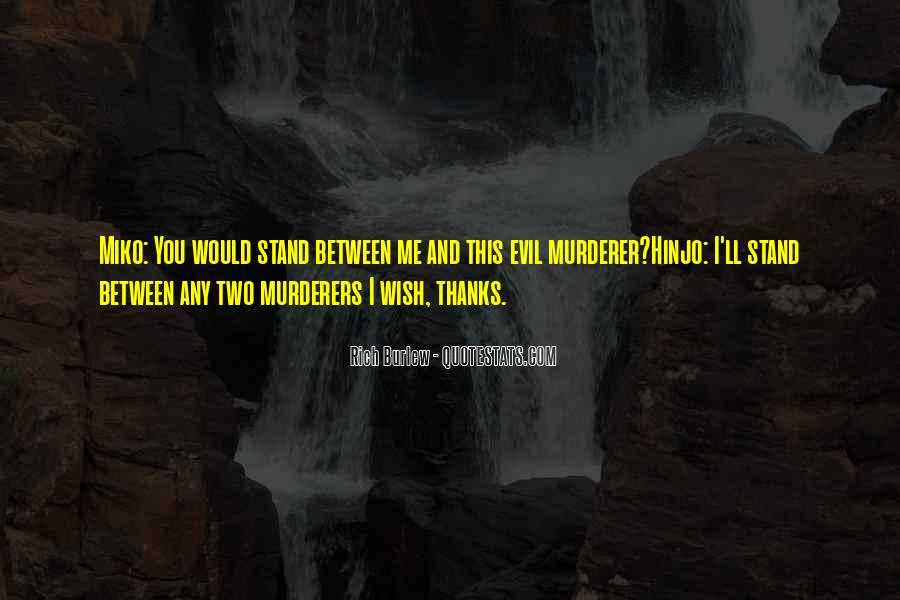 Quotes About Murderers #221534