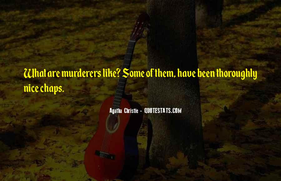 Quotes About Murderers #274704